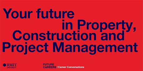 Your future in Property, Construction and Project Management tickets