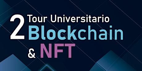 """Segundo """"Tour Universitario Blockchain"""" 2021 entradas"""