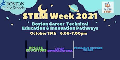 Boston Career  Technical Education & Innovation Pathways tickets