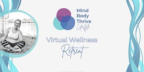 Mind-Body-Thrive Lifestyle Virtual Wellness Retreat tickets
