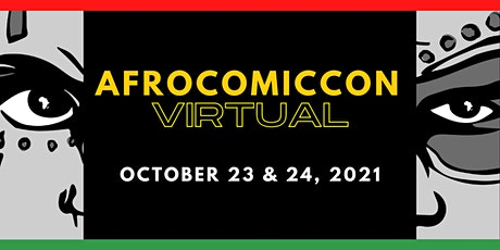 AfroComicCon  2021 Virtual  October 23rd and 24th , 2021 tickets