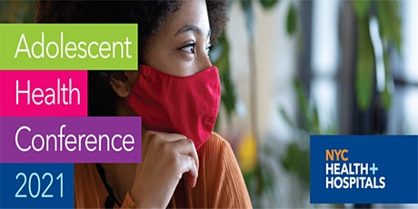 Adolescent Health Conference  2021 tickets