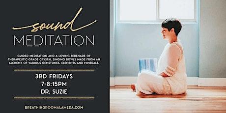 Sound Meditation - IN PERSON tickets