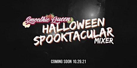 Smoothie Queen's Spooktacular Halloween Mixer tickets