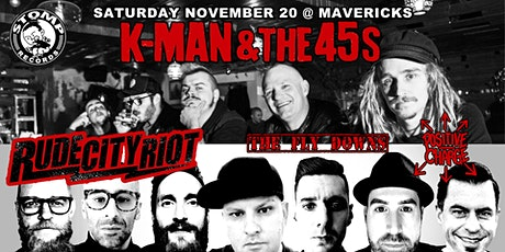 K-man & the 45s, Rude City Riot, The Fly Downs, Positive Charge tickets