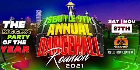 SEATTLE 9TH ANNUAL DANCEHALL REUNION tickets