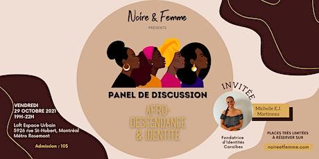 Noire & Femme - Panel de discussion : afro-descendance et identité tickets