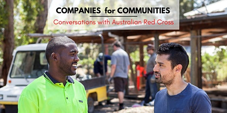 Companies for Communities - Conversations with Australian Red Cross tickets