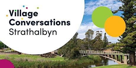 Strathalbyn, Finniss and Ashbourne Village Conversations - Event tickets