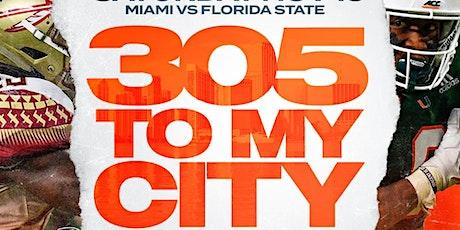 305 To My City : FSU vs Miami  Game  Afterparty Saturday Nov. 13 @ GVO tickets