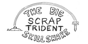 The Big Scrap Trident Skillshare