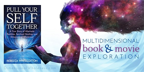 Multidimensional Book & Movie Exploration: Pull Your Self Together tickets