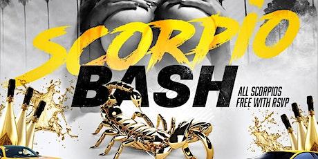 Scorpio ♏️  Bash Saturday Nov. 13 @ GVO and 305 to My City tickets