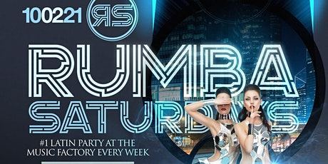 Rumba Saturdays At The Music Factory   FREE ADMISSION tickets