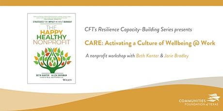 Activating a Culture of Wellbeing @ Work with Beth Kanter & Jarie Bradley tickets