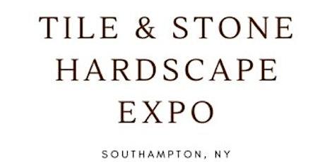 TILE & STONE HARDSCAPE EXPO 2021 tickets