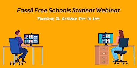 Fossil Free Schools Student Webinar tickets