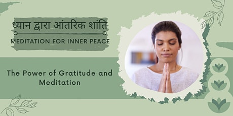 Talk in Hindi Language: The Power of Gratitude and Meditation tickets