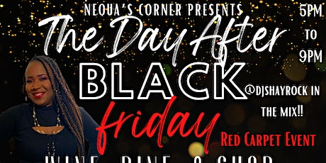 The Day After Black Friday: Wine, Dine, & Shop Event tickets