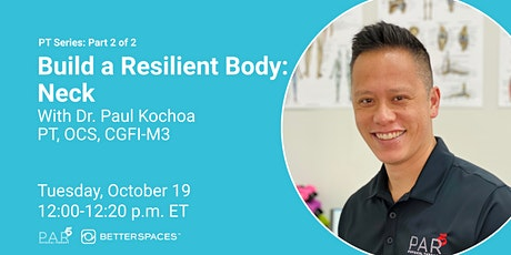 PT Series:  Build a Resilient Body - Neck tickets