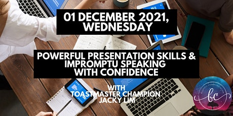 1-Day Powerful Presentation Skills & Impromptu Speaking with Confidence tickets