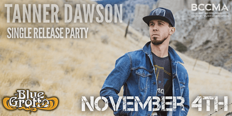 Blue Grotto Presents: Tanner Dawson Single Release Party tickets