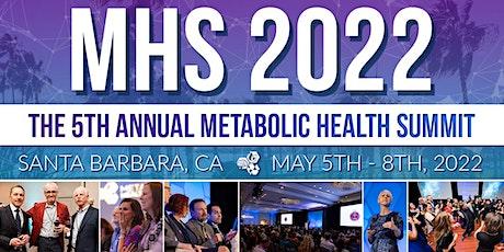 5th Annual Metabolic Health Summit tickets
