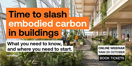 Time to slash embodied carbon in buildings tickets