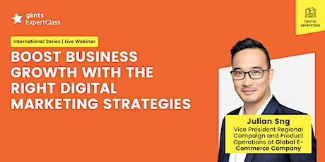 [GEC] Boost Business Growth With The Right Digital Marketing Strategies tickets