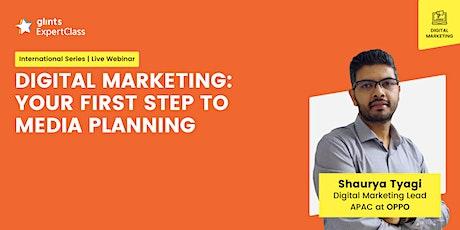 [GEC International] Digital Marketing: Your First Step to Media Planning tickets