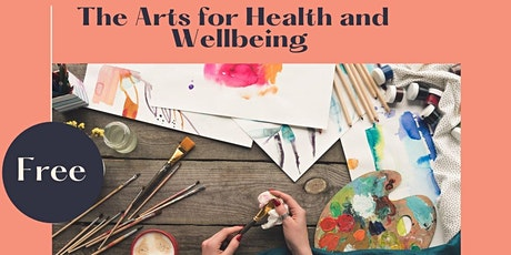The Art for Health and Wellbeing Workshop tickets
