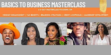Basics To Business Masterclass tickets