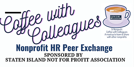 """Monthly SINFPA Human Resource Staff  """"Coffee with Colleagues"""" Peer Exchange tickets"""