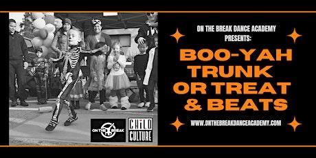 Boo-Yah Trunk or Treat & Beats tickets