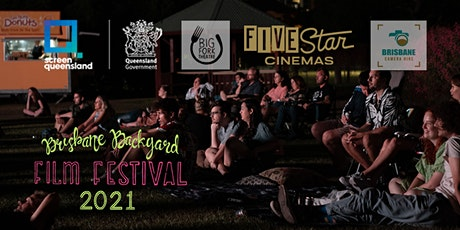 Brisbane Backyard Film Festival - 2021 tickets