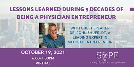 Lessons Learned During 3 Decades of Being a Physician Entrepreneur tickets