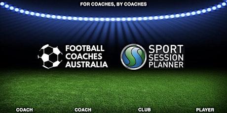 Football Coaches Australia - Sport Session Planner  Accredited Coach Progra tickets