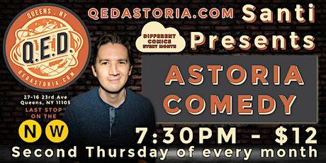 Santi Presents - Astoria Comedy Show tickets