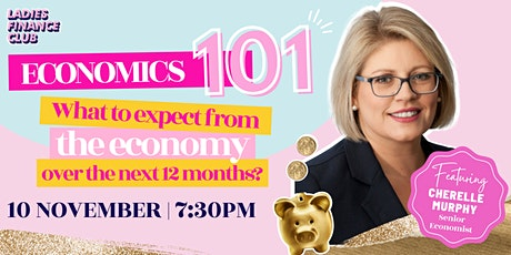 Ladies Finance Club presents: Economics 101 tickets