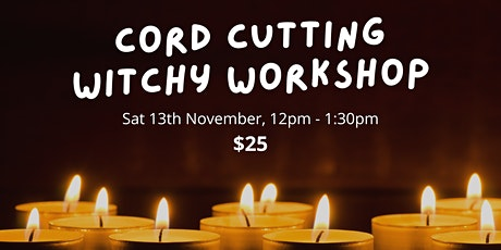 Cord Cutting Witchy Workshop tickets