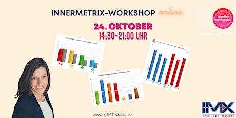 """Online Workshop """"INNERMETRIX reloaded"""" Tickets"""