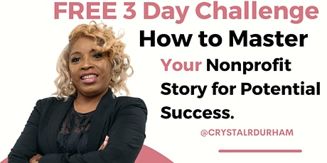 Copy of How to Master My Nonprofit Story to Attract Potential Supporters tickets