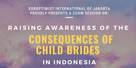 Raising Awareness of the Consequences of Child Brides in Indonesia tickets