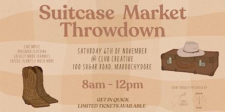 Suitcase Throwdown Market Maroochydore tickets