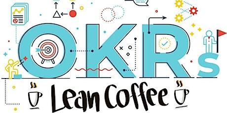 OKR Lean Coffee #10 Tickets
