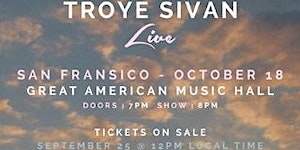 Troye Sivan @ GAMH - SOLD OUT!