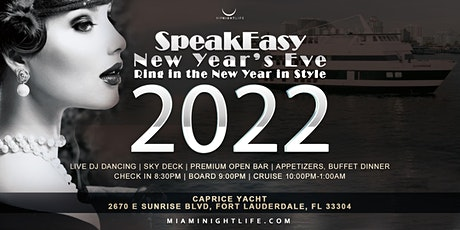 Speakeasy Fort Lauderdale New Year's Eve Party Cruise 2022 tickets