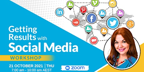 Getting Results with Social Media - FREE Online Event (21 October) tickets