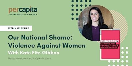 WEBINAR: Our National Shame: Violence Against Women tickets