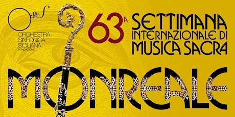 Apocalisse Verdiana 63^ Settimana di Musica Sacra di Monreale biglietti